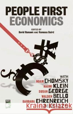 People-First Economics: Making a Clean Start for Jobs, Justice and Climate David Ransom Naomi Klein Walden Bello 9781906523237