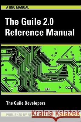 The Guile 2.0 Reference Manual The Guil 9781906966157