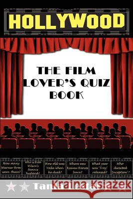 The Film Lover's Quiz Book Tania Lestal 9781907140440