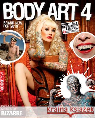 Bizarre Body Art 4  9781907232619