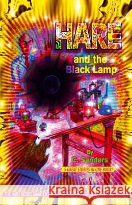 Hare and the Black Lamp  Sanders, C. 9781907499067