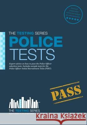 Police Tests: Practice Tests for the Police Initial Recruitment Test McMunn, Richard 9781907558115
