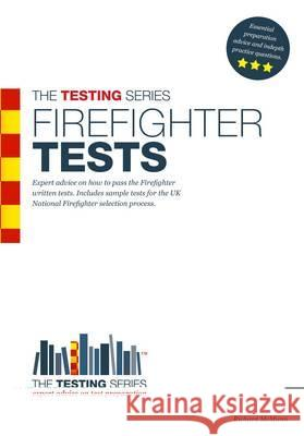Firefighter Tests: Aample Test Questions for the National Firefighter Selection Tests  McMunn, Richard 9781907558122
