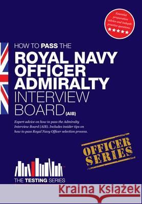 How to Pass the Royal Navy Officer Admir MCMUNN, RICHARD 9781907558252