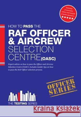 Royal Air Force Officer Aircrew and Selection Centre Workbook (OASC)  McMunn, Richard 9781907558269