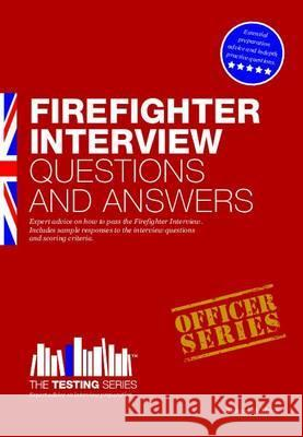 Firefighter Interview Questions and Answers McMunn, Richard 9781907558405
