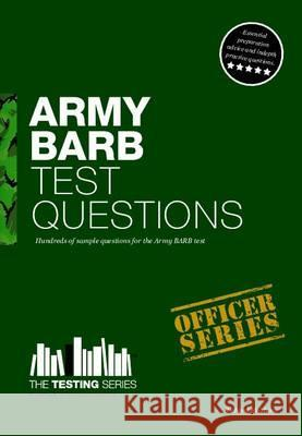 Army Barb Test Questions: Sample Test Questions for the British Army Recruit Battery Test McMunn, Richard 9781907558498