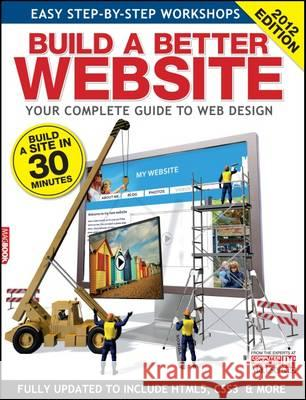 Build a Better Website: 2012  9781907779374