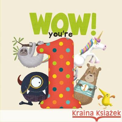 WOW! You're One birthday book Lucy Tapper   9781907860461 from you to me Limited