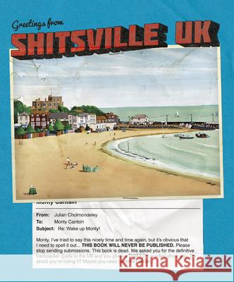 Shitsville UK Monty Cantsin 9781908211149