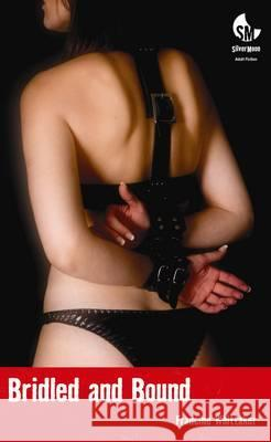 Bridled and Bound: (A Bdsm Novel) Whittaker, Francine 9781908252128
