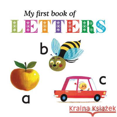 My First Book of Letters Alain Gree 9781908985064