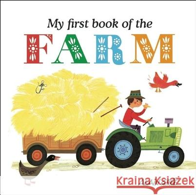 My First Book of the Farm Alain Gre 9781908985682