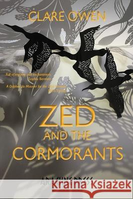 Zed and the Cormorants Clare Owen 9781909208872