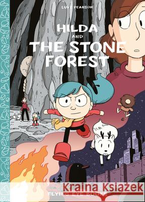 Hilda and the Stone Forest Luke Pearson 9781909263741