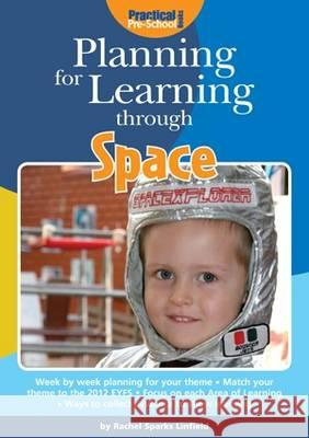 Planning for Learning Through Space  Linfield, Rachel Sparks 9781909280397