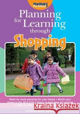 Planning for Learning Through Shopping  Linfield, Rachel Sparks 9781909280403