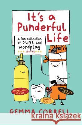 It's a Punderful Life: A Fun Collection of Puns and Wordplay Gemma Correll 9781909313286