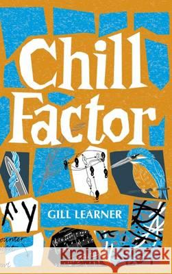 Chill Factor Gill Learner 9781909747180
