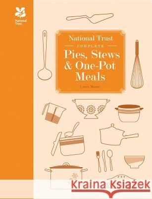 National Trust Complete Pies, Stews & One-Pot Meals Laura Mason   9781909881327