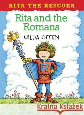 Rita and the Romans  Offen, Hilda 9781909991552