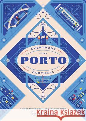 Everybody Loves Porto Herb Lester 9781910023808