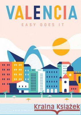 Valencia: Easy Does It, map Herb Lester 9781910023815