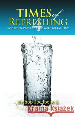 Times of Refreshing, Volume 4: Inspiration, Prayers & God's Word for Each Day    9781910048146
