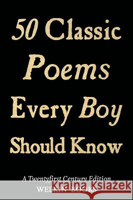 50 Classic Poems Every Boy Should Know Thor Ewing   9781910075036