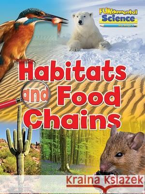 Fundamental Science Key Stage 1: Habitats and Food Chains Ruth Owen 9781910549797 Ruby Tuesday Books