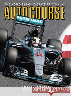 Autocourse: The World's Leading Grand Prix Annual Tony Dodgins 9781910584088