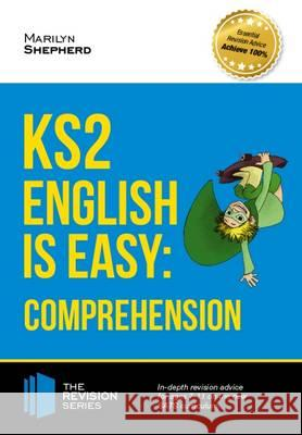 KS2: English is Easy - English Comprehension. in-Depth Revision Advice for Ages 7-11 on the New Sats Curriculum. Achieve 100% How2Become   9781910602867 How2become Ltd