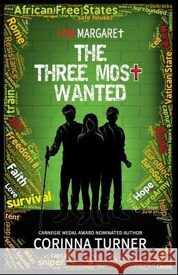The Three Most Wanted Corinna Turner   9781910806081