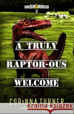 A Truly Raptor-ous Welcome Corinna Turner 9781910806661