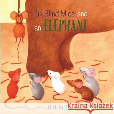 Six Blind Mice and an Elephant Jude Daly 9781910959428