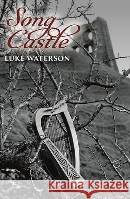 Song Castle Luke Waterson   9781911129882