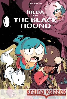 Hilda and the Black Hound: Book 4 Luke Pearson 9781911171072