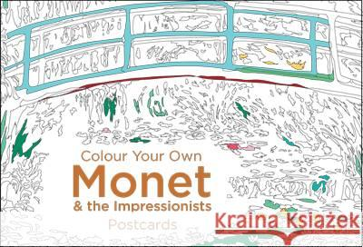 Colour Your Own Monet & the Impressionists   9781911216124