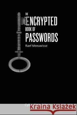 The Encrypted Book of Passwords Raef Meeuwisse 9781911452003 Cyber Simplicity Ltd