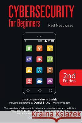Cybersecurity for Beginners Raef Meeuwisse 9781911452034 Cyber Simplicity Ltd