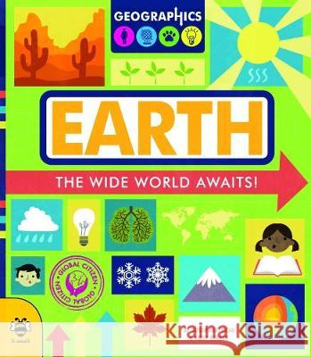 Earth: The wide world awaits! Susan Martineau Vicky Barker  9781911509868 b small publishing limited