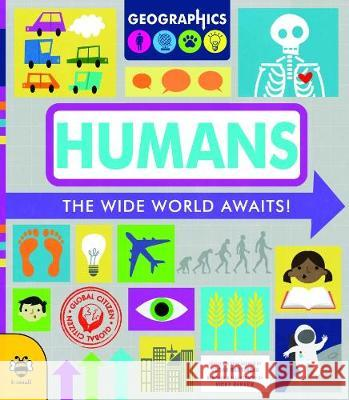 Humans: The wide world awaits! Susan Martineau Vicky Barker  9781911509875 b small publishing limited