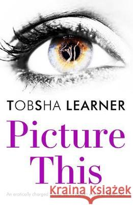 Picture This Tobsha Learner   9781911586012