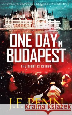 One Day in Budapest J. F. Penn 9781912105700