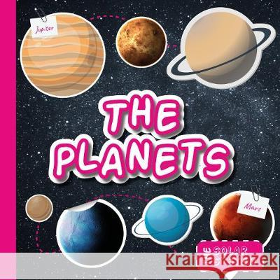 The Planets Gemma McMullen   9781912171743 The Secret Book Company