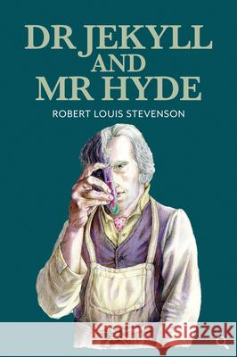 Dr Jekyll and MR Hyde Robert Louis Stevensoin Vanessa Lubach Pete Crowther 9781912464296
