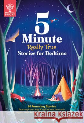 Britannica 5-Minute Really True Stories for Bedtime  9781912920655