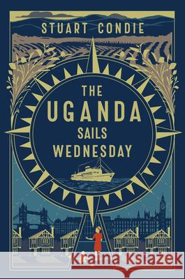 The Uganda Sails Wednesday Stuart Condie 9781913062286