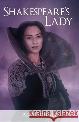 Shakespeare's Lady Alex Schnee   9781916440029