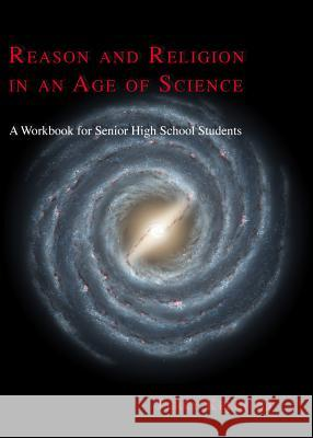 Reason and Religion in an Age of Science  9781920691776